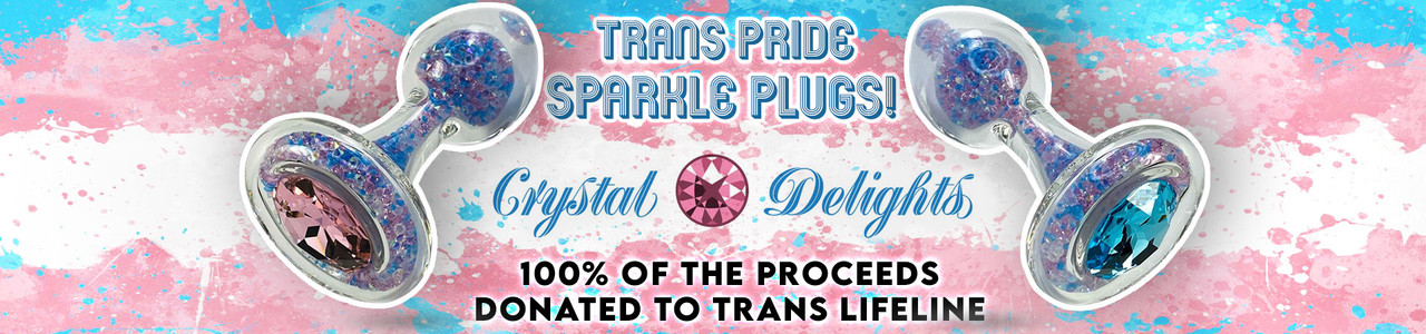 New Trans Pride Crystal Delights Sparkle Plugs!