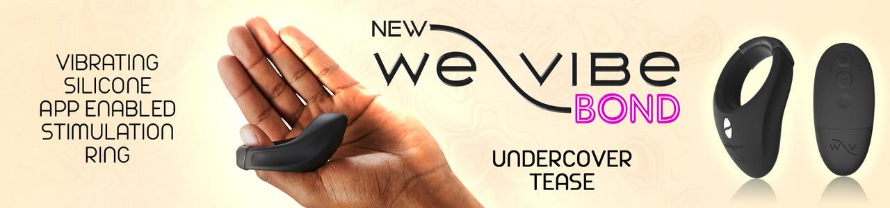 NEW! We-Vibe Bond!
