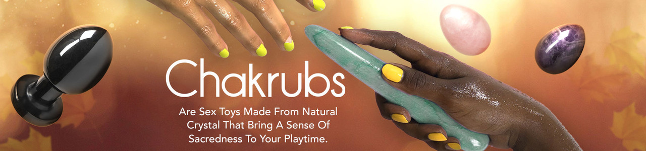 Chakrubs Are Sex Toys Made From Natural Crystal That Bring A Sense Of Sacredness To Your Playtime.