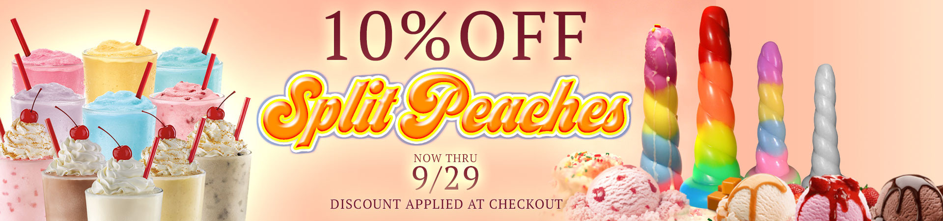 10% Off Split Peaches - Now Thru 9/29 - Discount Applied At Checkout