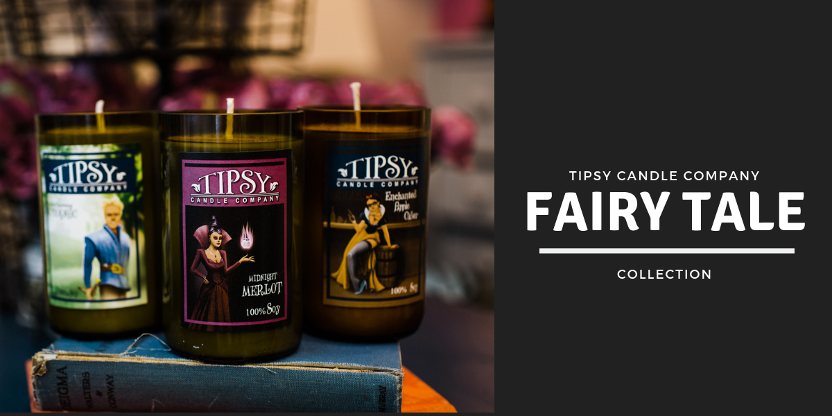 Tipsy Candle Company Fairy Tale Collection