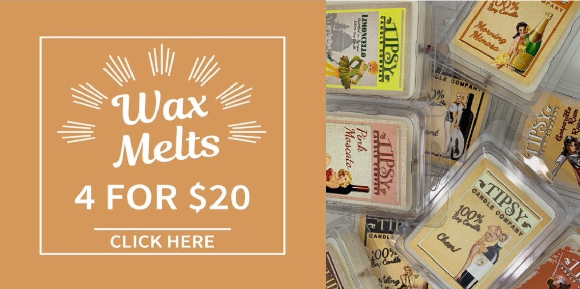 Wax Melts 4 for $20 by Tipsy Candle Company