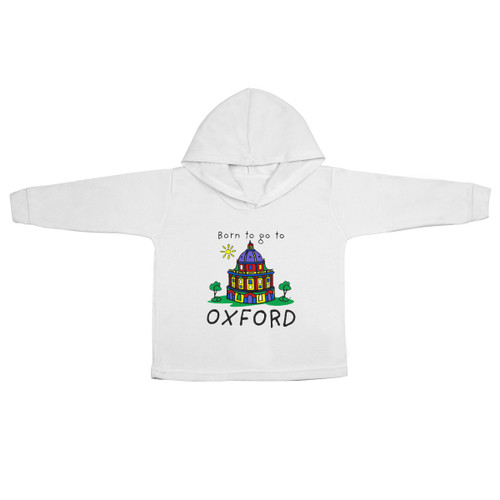 Born to go to Oxford Baby Hoodie