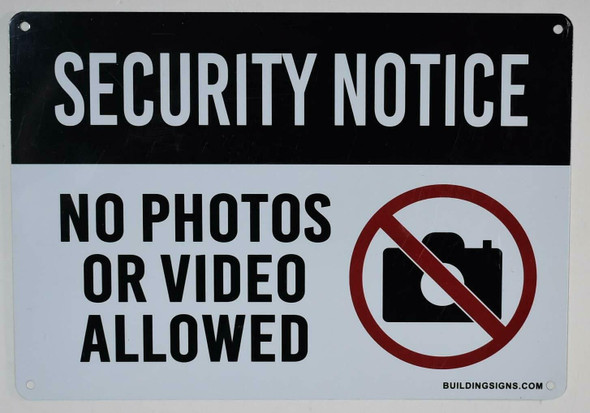 Security Notice No Photos Or Video Allowed  Signage
