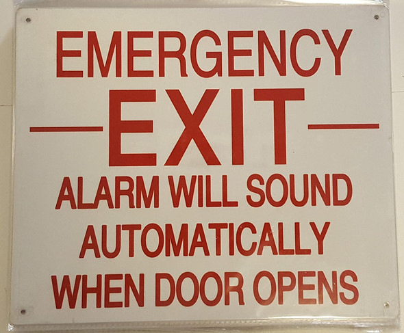 EMERGENCY EXIT ALARM WILL SOUND AUTOMATICALLY WHEN DOOR OPENS  Signage