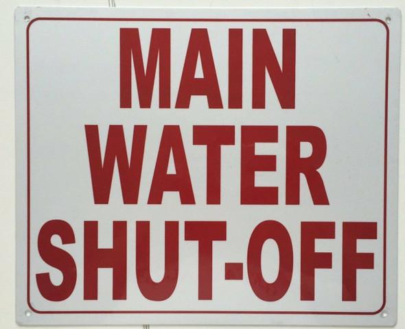 MAIN WATER SHUT OFF  Signage
