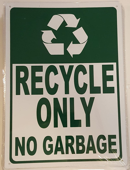 Recycle Only No Garbage
