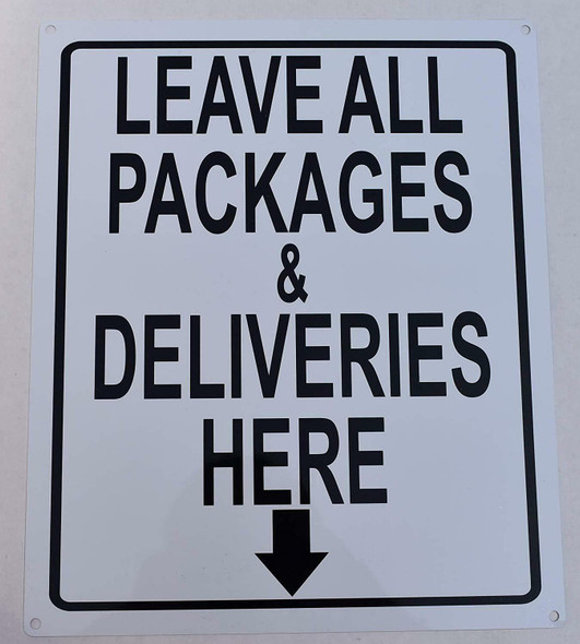 Leave All Packages and Deliveries here  Signage