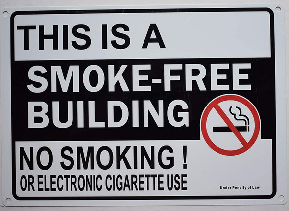 This is Smoke Free Building NO Smoking OR Electric Cigarettes USE  Signage