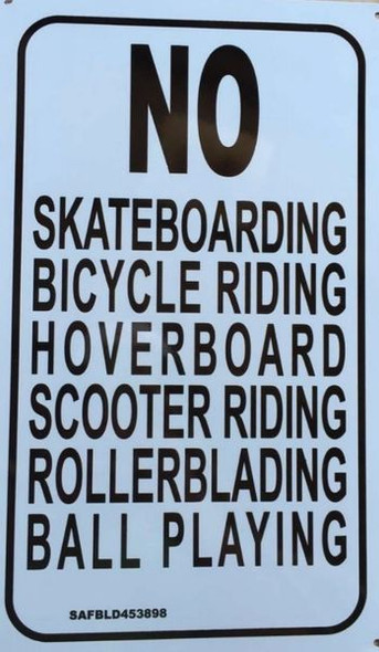No Skateboarding Bicycle riding, Hoverboard scooter riding Rollerblading ball playing  Signage