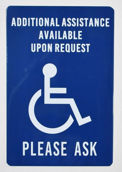 Additional Assistance Available Upon Request  Signage