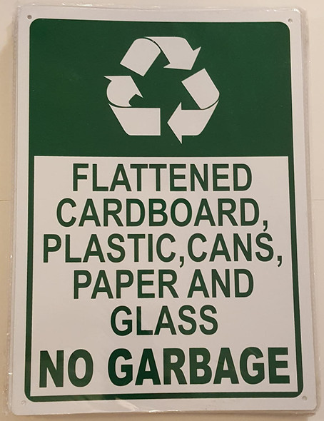 FLATTENED CARDBOARD, PLASTIC, CANS, PAPER AND GLASS NO GARBAGE