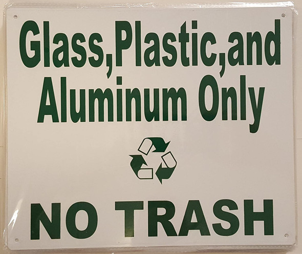 Glass, Plastic and  ONLY NO Trash  Signage