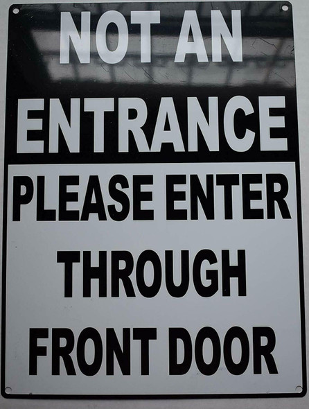 NOT an Entrance Please Enter Through