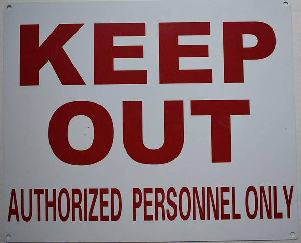 Keep Out Authorized Personnel ONLY  Signage