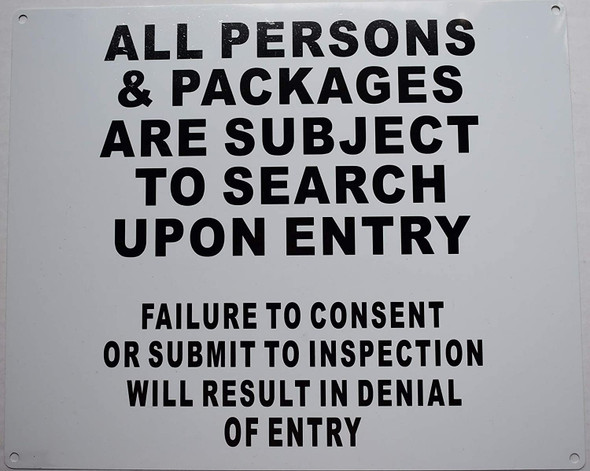All Persons & Bags Subject to Search Upon Entry  Signage