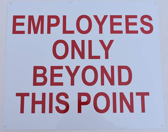 Employees ONLY Beyond This Point  Signage