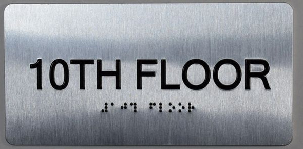10th Floor  Signage- Floor Number Tactile Touch Braille  Signage