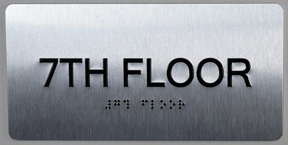 7th Floor  Signage- Floor Number Tactile Touch Braille  Signage