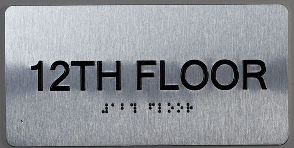 12th Floor  Signage- Floor Number Tactile Touch Braille  Signage