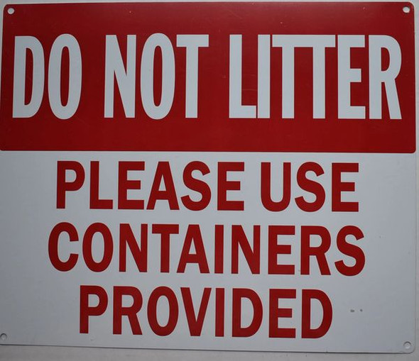 DO NOT Litter Please USE CONTAINERS PROVIDED  Signage,