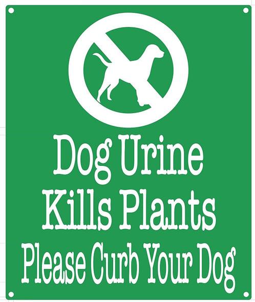 Dog Urine Kills Plants Please Curb Your Dog  SignageGreen,