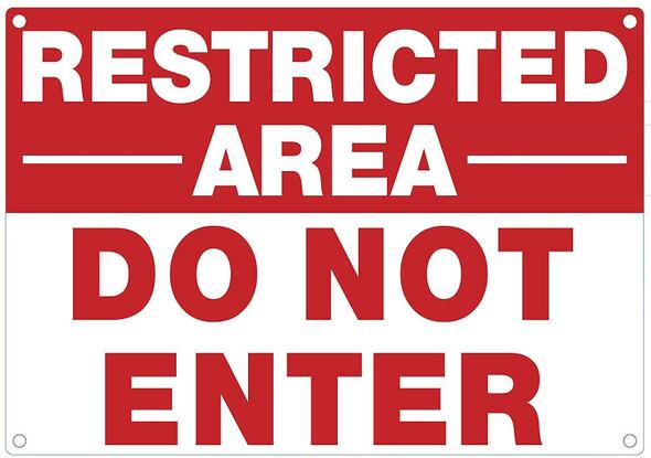 Restricted Area DO NOT Enter  Signage