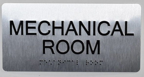 Mechanical Room  Signage -Tactile Touch Braille  Signage