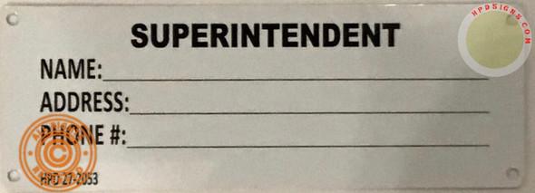 Janitor name/address-Superintendent sign 27-2053 blanco Line  Signage