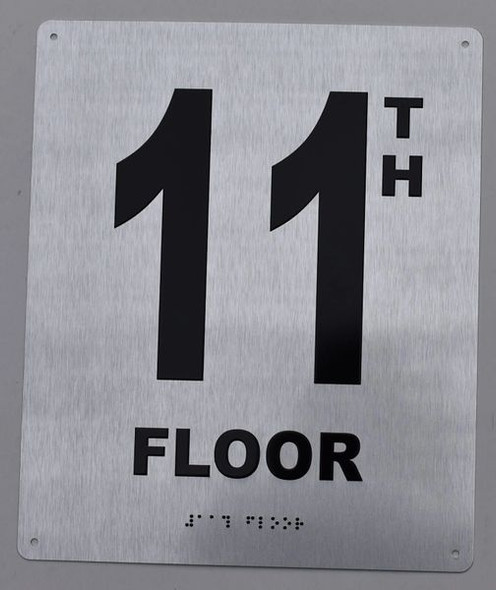 11TH Floor  Signage- Floor Number  Signage- Tactile Touch Braille  Signage