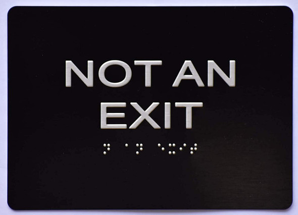 NOT an EXIT  Signage Black ,