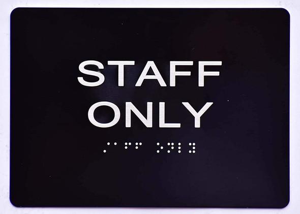 Staff ONLY  Signage -Black,