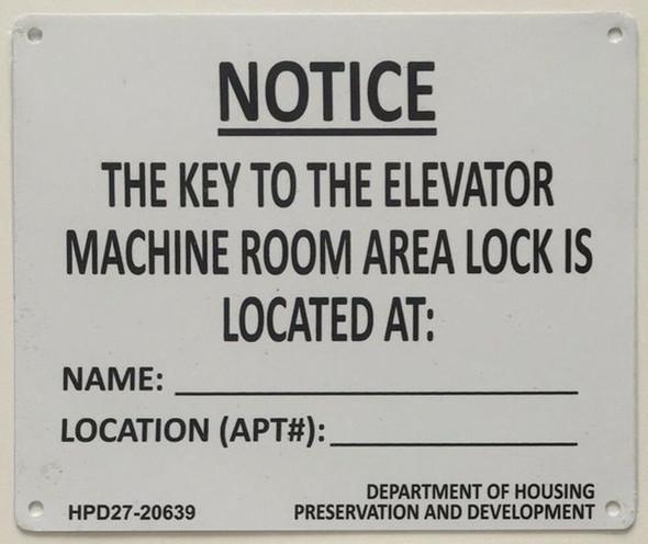 KEY TO THE ELEVATOR MACHINE ROOM sinage