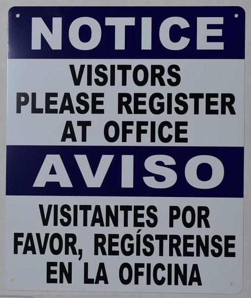 NOTICE: Visitors Please Register at Office Bilingual Sig
