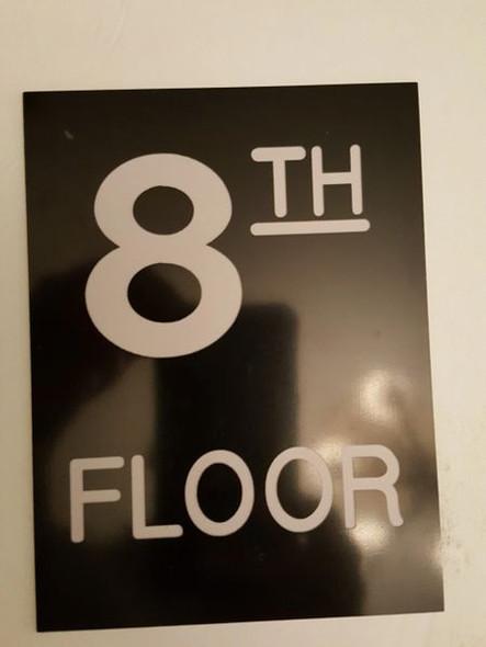 Floor number Eight 8  Signage Engraved Plastic-