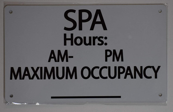 SPA Hours & MAX Occupancy Sign Signage