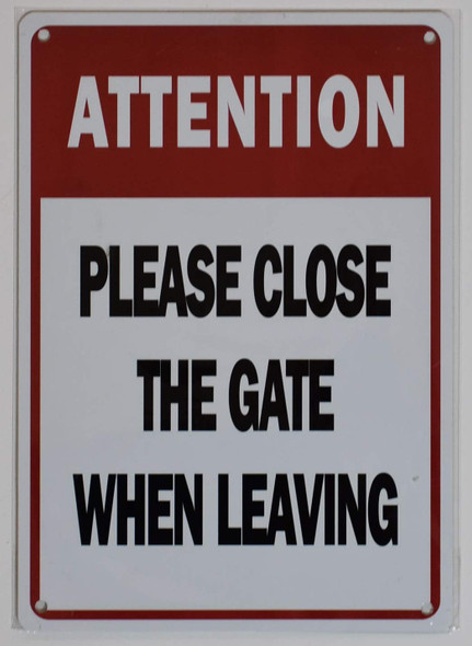Attention Please Close The GATE  Signage