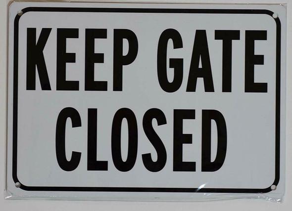 Keep GATE Closed  Signage