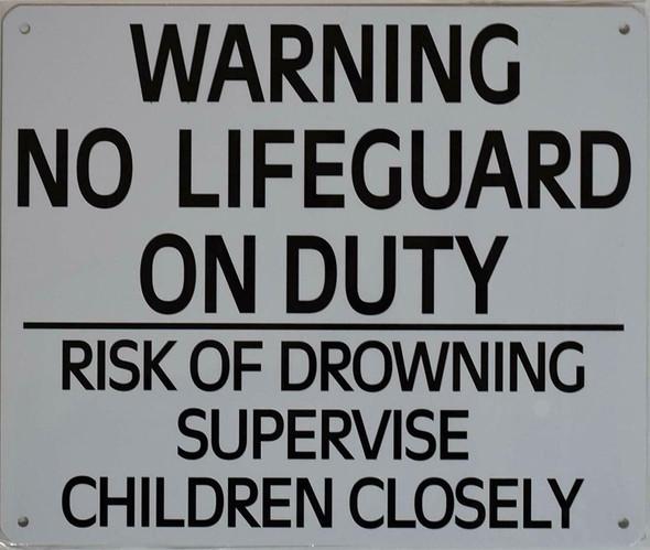 NO Lifeguard ON Duty  Signage