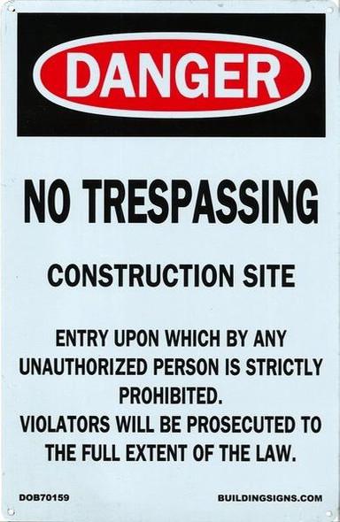DANGER: NO TRESPASSING  Signage
