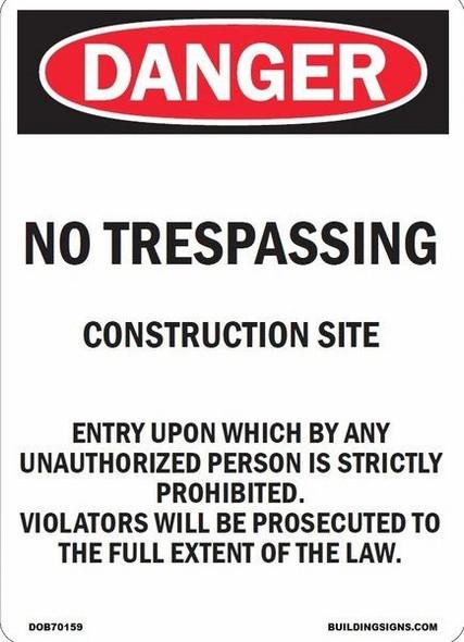 DANGER: NO TRESPASSING
