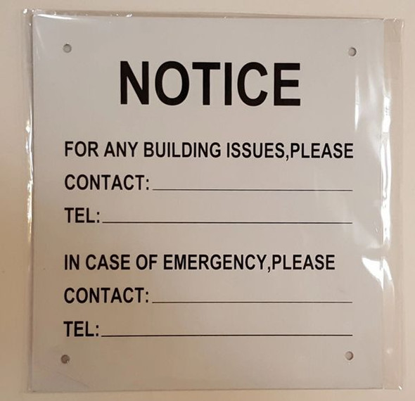 Notice: For any building issues please contact sign.EMERGENCY C