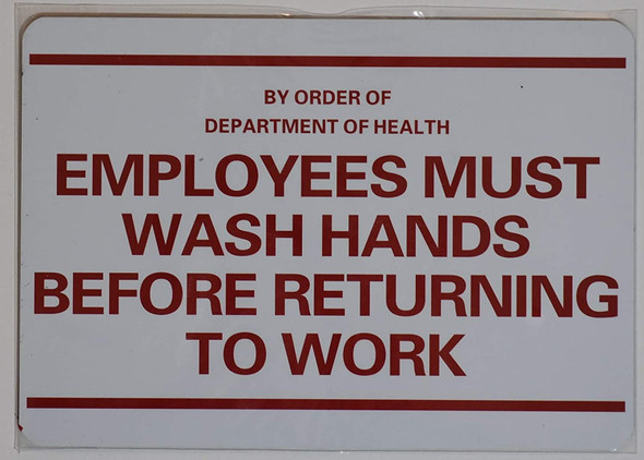Employee Must WASH Hands before returning to work  Signage