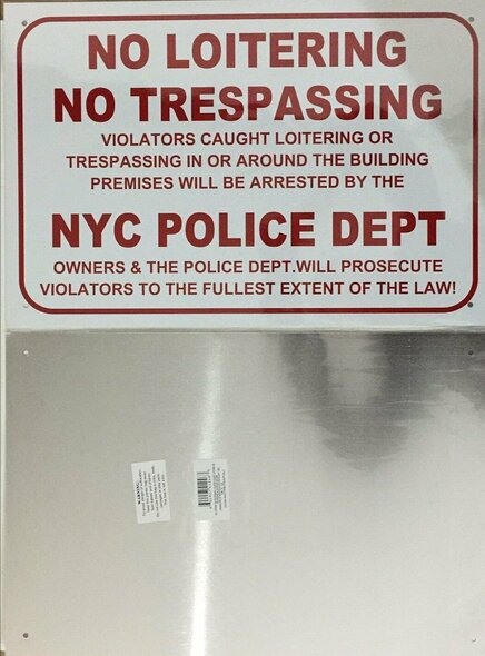 NO Loitering NO TRESPASSING Police Department
