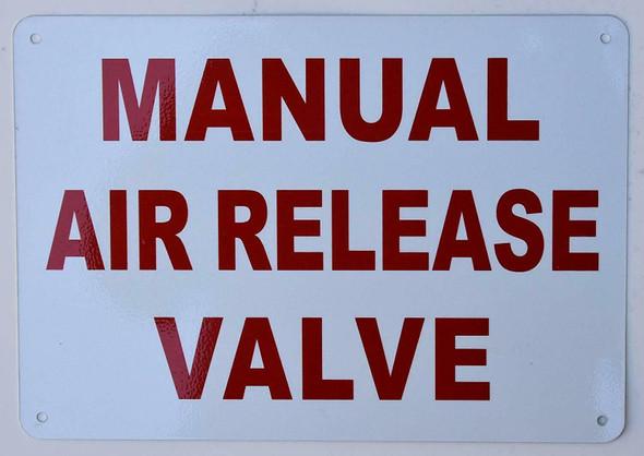 Manual air Release Valve  Signage ,