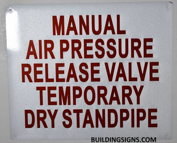 Manual AIR Release Valve for Temporary Standpipe  Signage