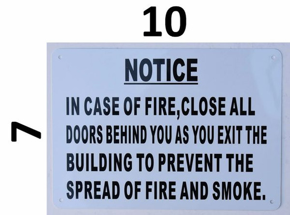 in CASE of FIRE Close All Signage