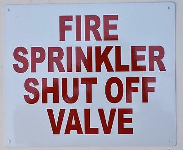 Fire Sprinkler Shut-Off Valve  Signage ,