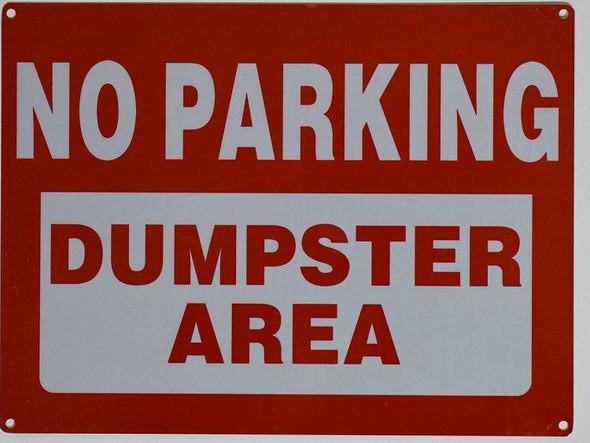 NO Parking Dumpster Area  SignageRust Free,