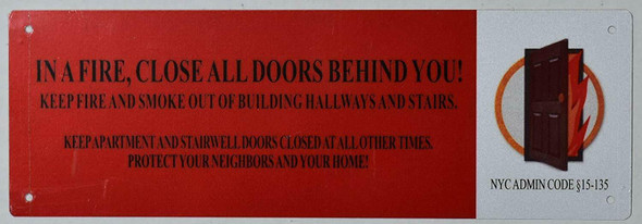 in A FIRE, Close All Doors Behind You Signage